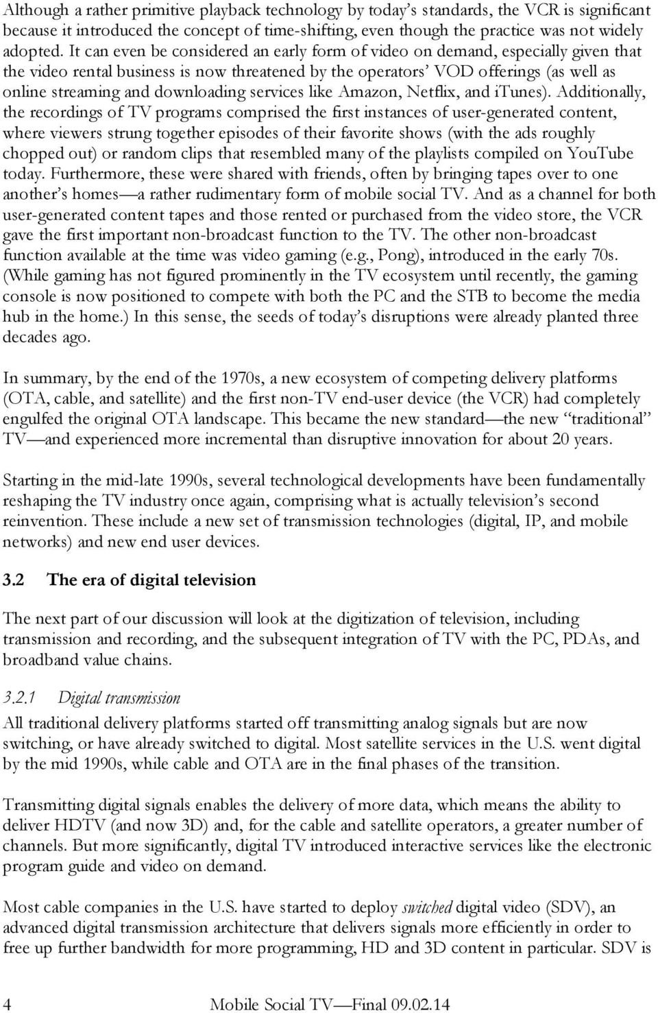 tivo inc tivo versus cable and satellite dvr can tivo survive View homework help - week 7 case study from mgt 313 at american international case # 27 tivo, inc: tivo vs cable and satellite dvr can tivo survive.