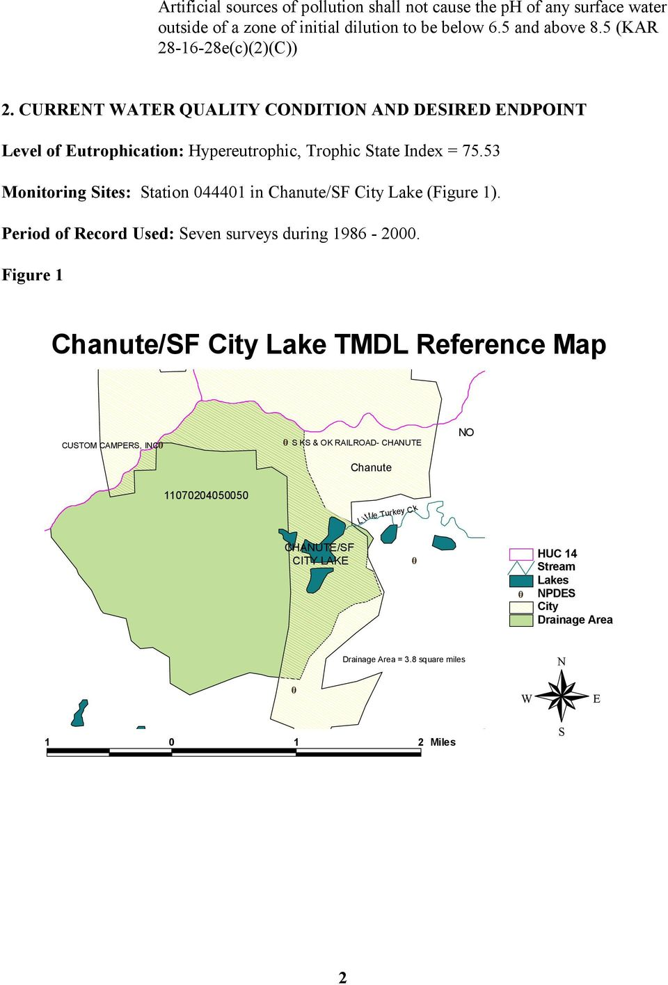 53 Monitoring Sites: Station 044401 in Chanute/SF City Lake (Figure 1). Period of Record Used: Seven surveys during 1986-2000.