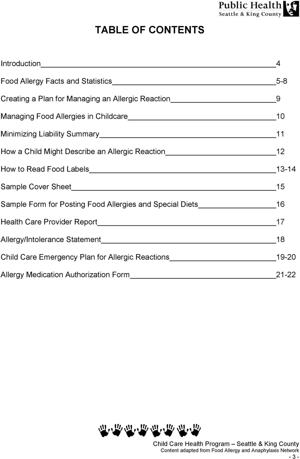 Labels 13-14 Sample Cover Sheet 15 Sample Form for Posting Food Allergies and Special Diets 16 Health Care Provider Report 17