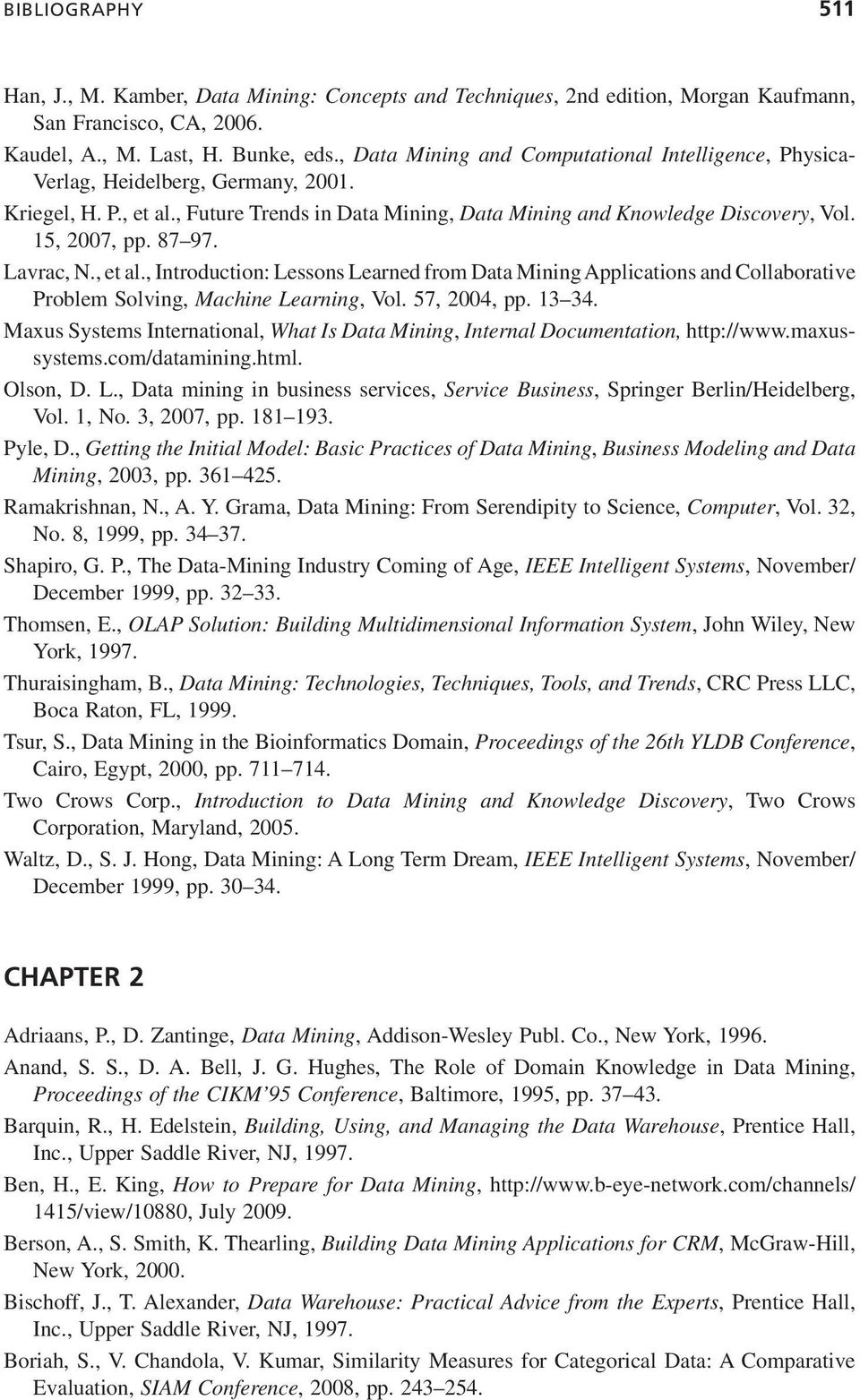 association rules thesis Discovering interesting temporal changes in association rules rules derived from it this thesis reviews approaches to rule change mining and shows their de ciencies, particularly with respect to the requirements of business applications.