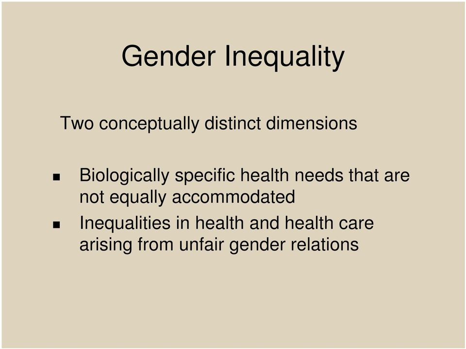 that are not equally accommodated Inequalities in