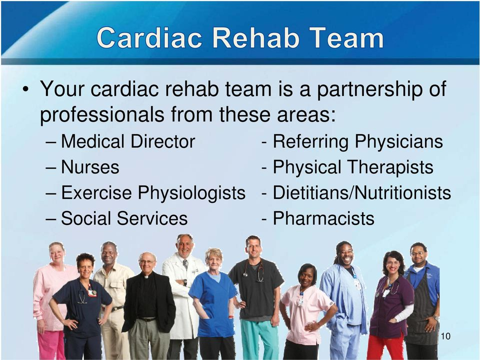 Referring Physicians Nurses - Physical Therapists
