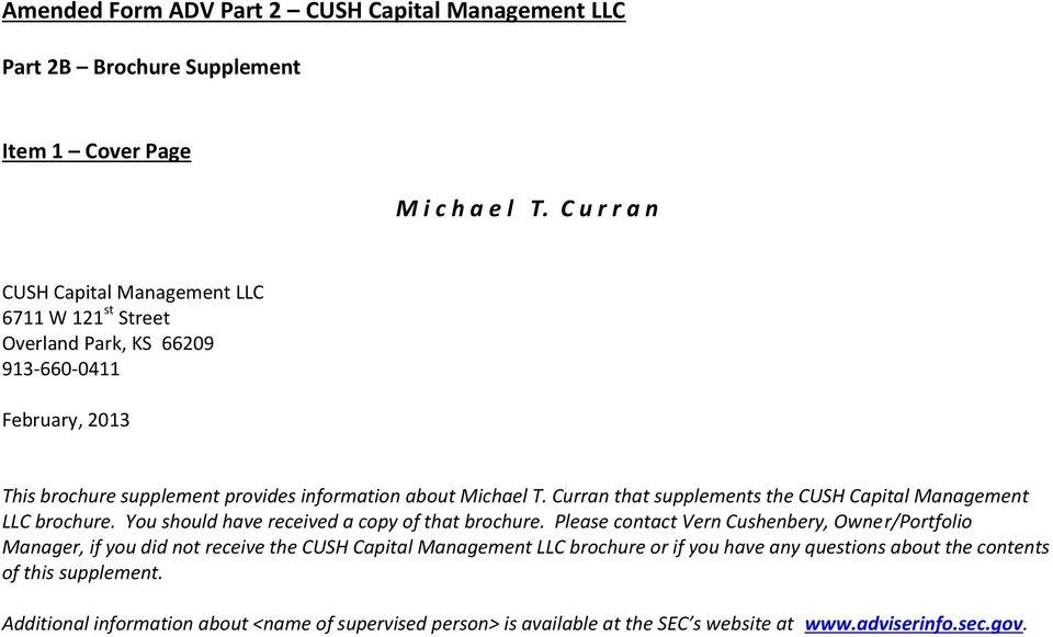Curran that supplements the CUSH Capital Management LLC brochure. You should have received a copy of that brochure.