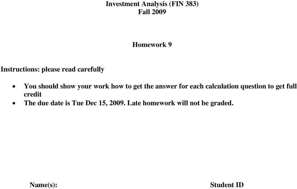 answer for each calculation question to get full credit The due