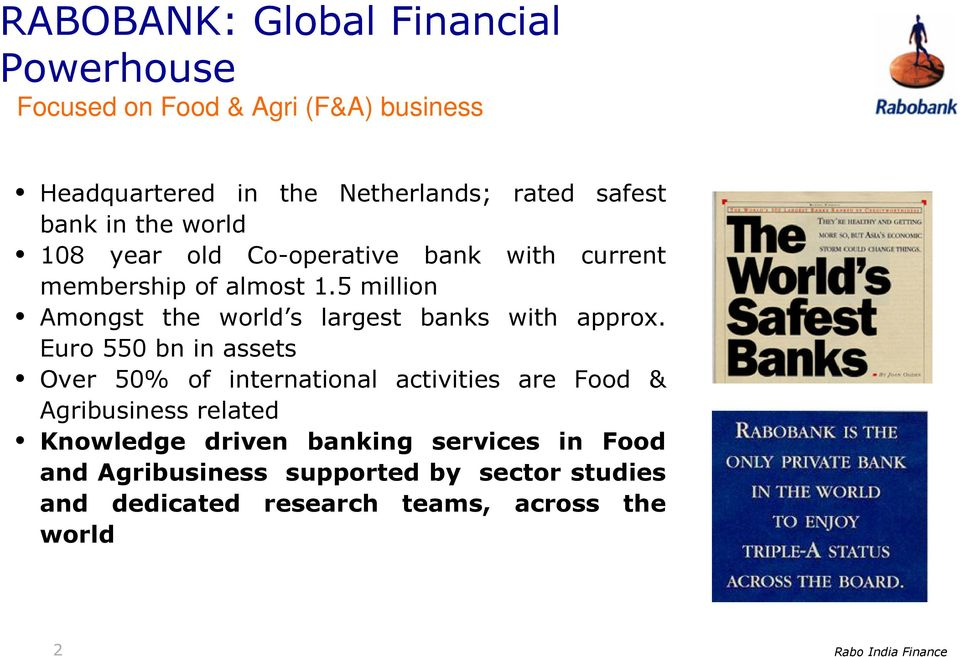 5 million Amongst the world s largest banks with approx.