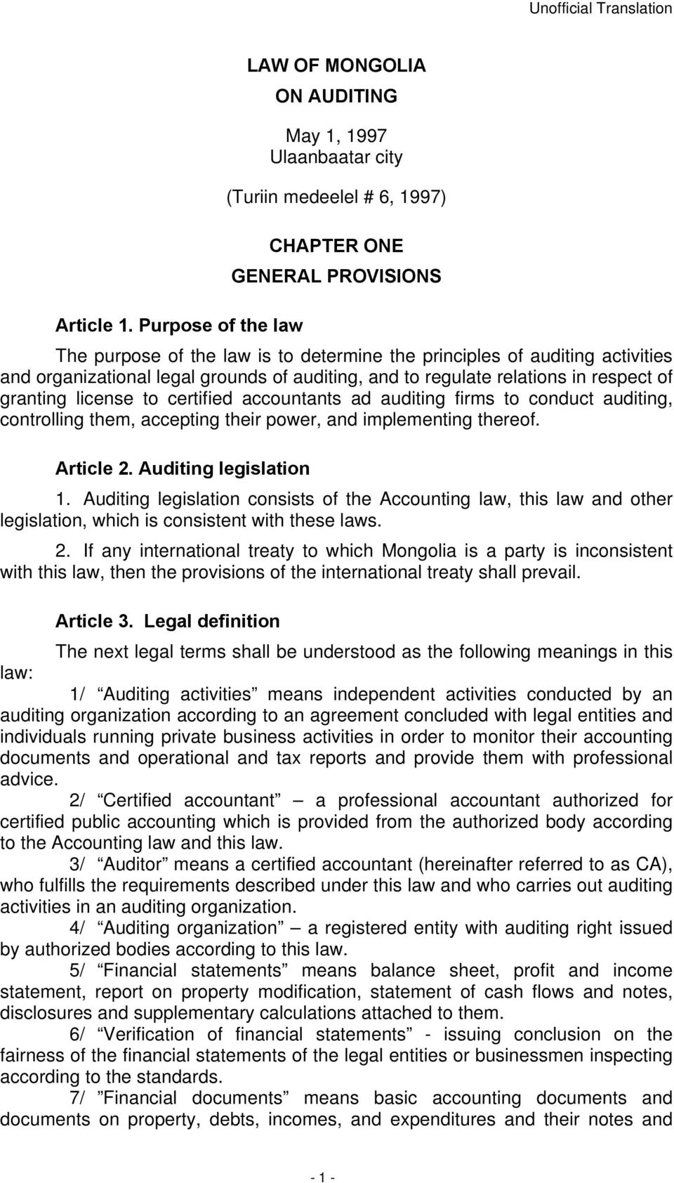 auditing activities and organizational legal grounds of auditing, and to regulate relations in respect of granting license to certified accountants ad auditing firms to conduct auditing, controlling