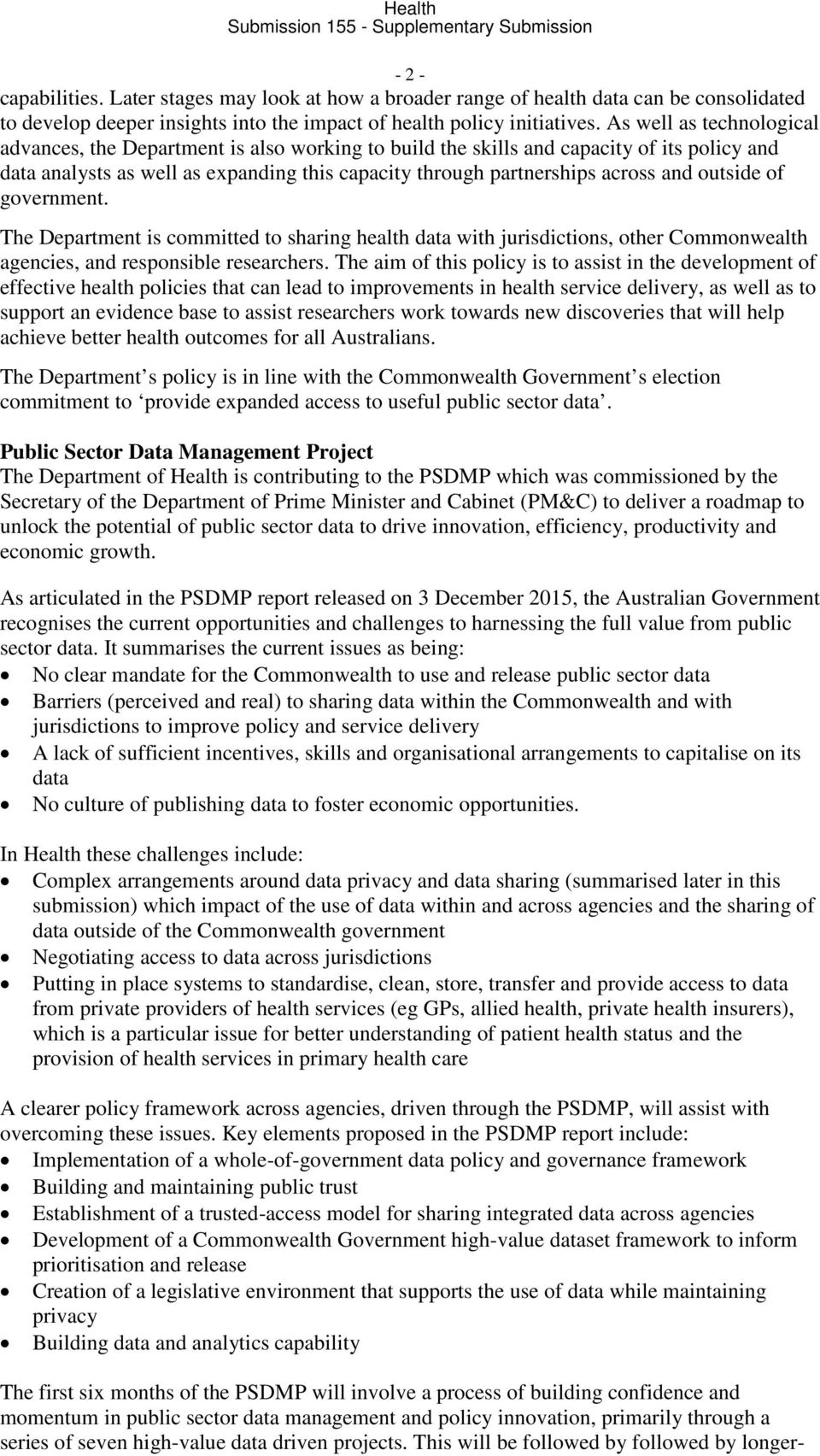outside of government. The Department is committed to sharing health data with jurisdictions, other Commonwealth agencies, and responsible researchers.