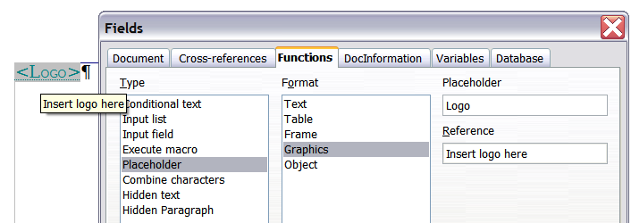 Figure 19: Inserting a placeholder field Because the <Logo> field is a graphics placeholder, when you click on the field in the document, the Insert picture dialog box opens, prompting you to select
