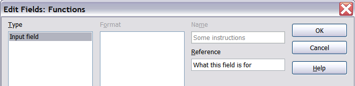 Figure 20: Inserting an input field To edit the field s reference, right-click on the field and choose Fields from the context menu. This opens the Edit Fields: Functions dialog box.