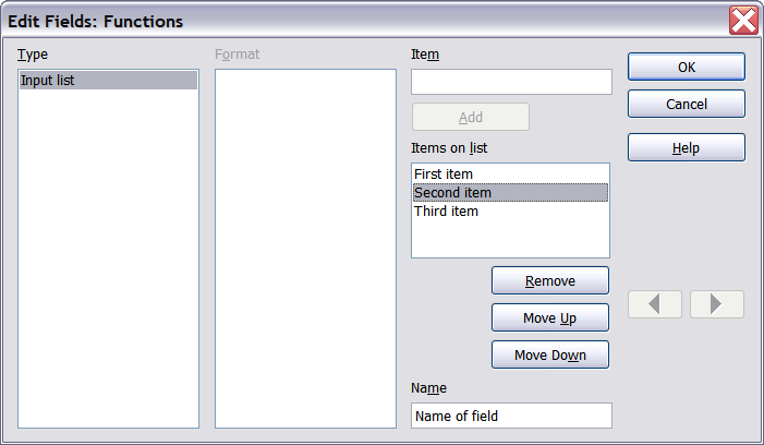 Figure 24: Editing the items on an input list To quickly edit all input fields and lists in a document, press Ctrl+Shift+F9.