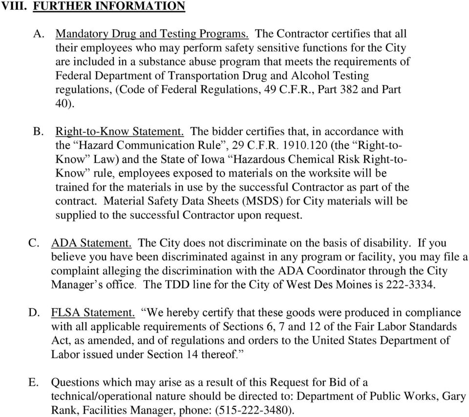 of Transportation Drug and Alcohol Testing regulations, (Code of Federal Regulations, 49 C.F.R., Part 382 and Part 40). B. Right-to-Know Statement.