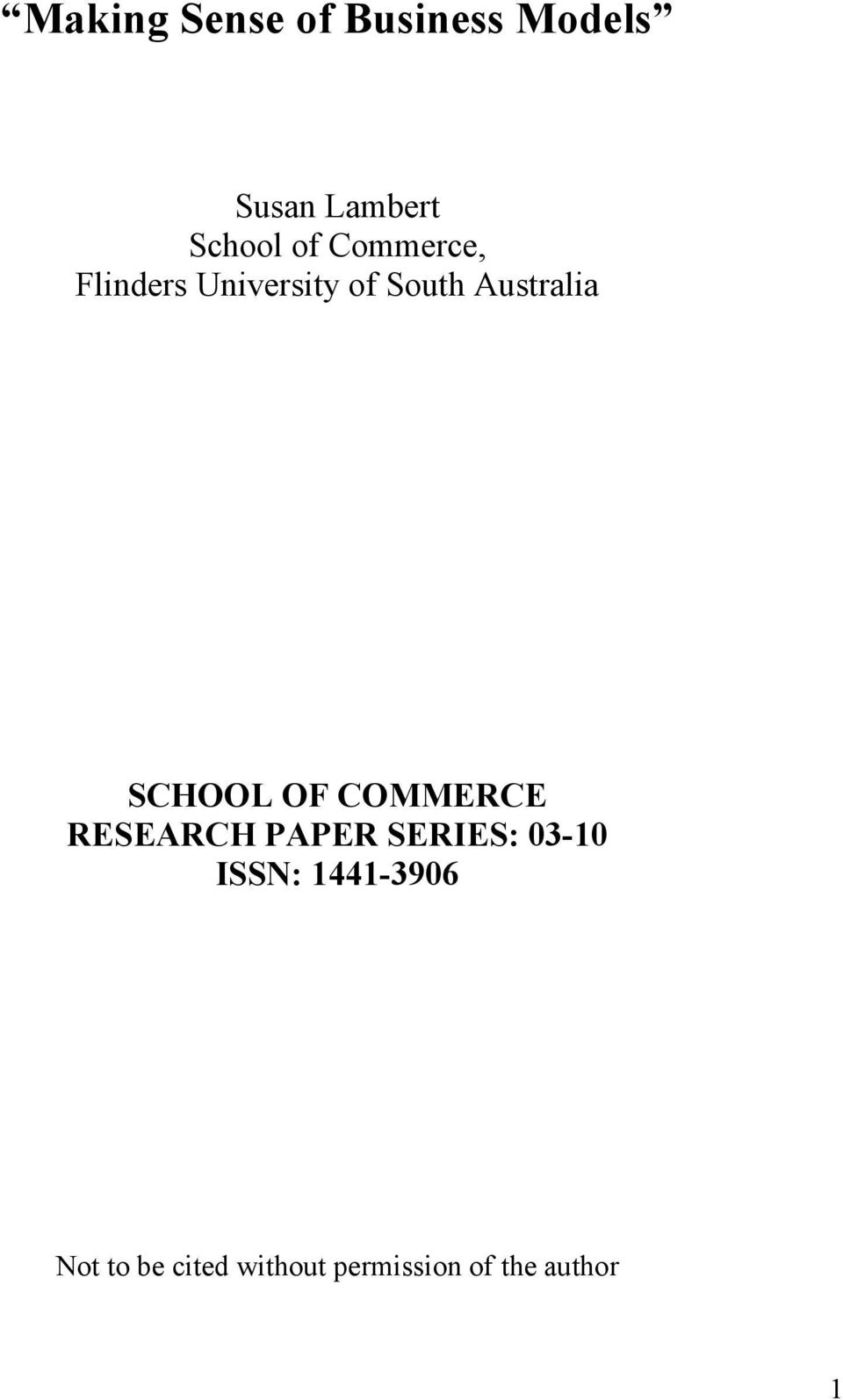 SCHOOL OF COMMERCE RESEARCH PAPER SERIES: 03-10 ISSN: