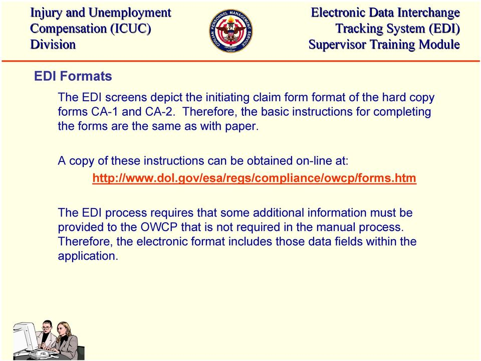 A copy of these instructions can be obtained on-line at: http://www.dol.gov/esa/regs/compliance/owcp/forms.