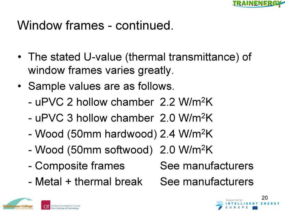 Sample values are as follows. - upvc 2 hollow chamber 2.