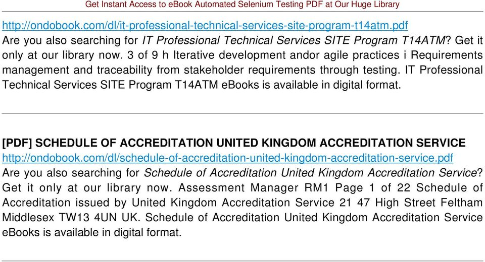 IT Professional Technical Services SITE Program T14ATM ebooks is available in digital format. [PDF] SCHEDULE OF ACCREDITATION UNITED KINGDOM ACCREDITATION SERVICE http://ondobook.