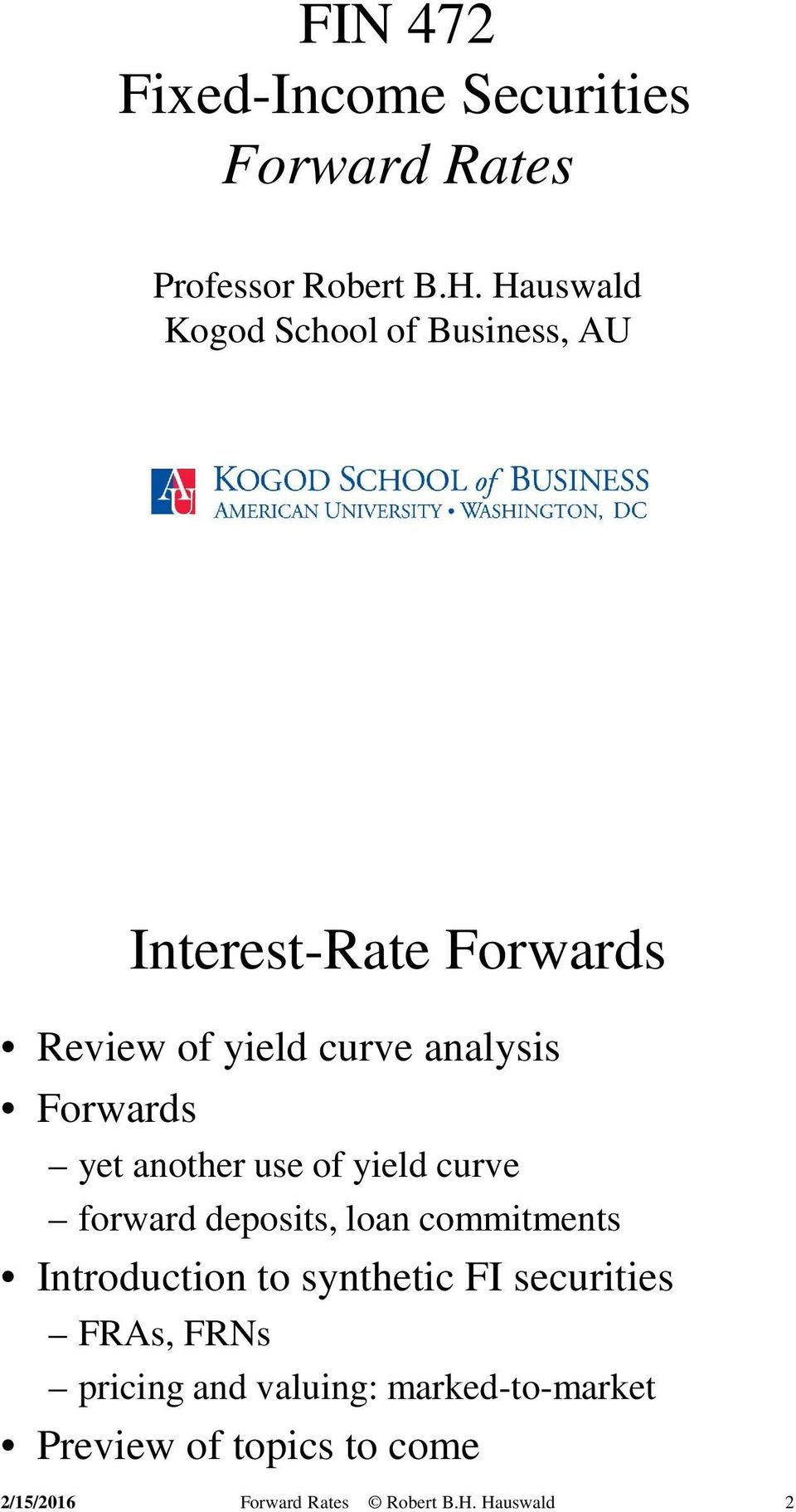 analysis Forwards yet another use of yield curve forward deposits, loan commitments