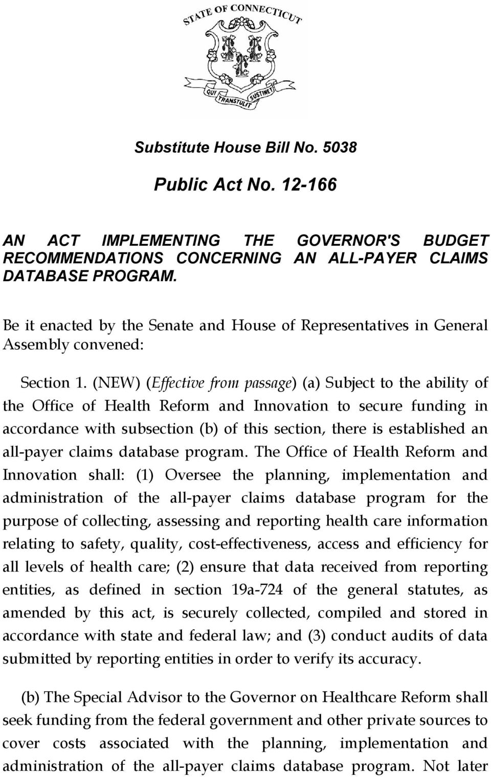 (NEW) (Effective from passage) (a) Subject to the ability of the Office of Health Reform and Innovation to secure funding in accordance with subsection (b) of this section, there is established an