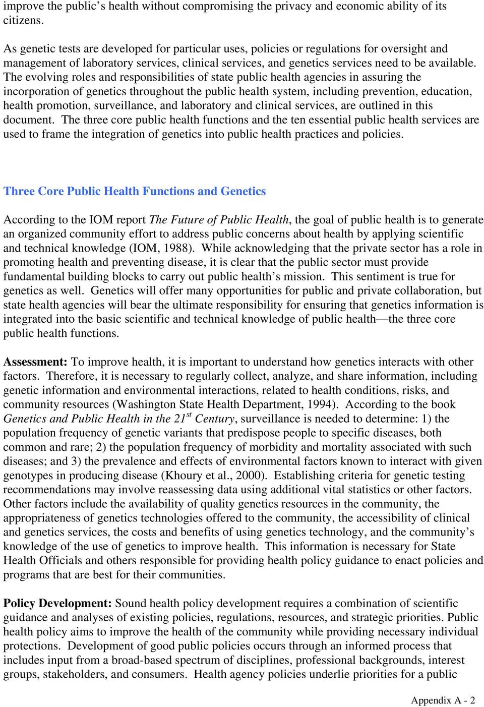 The evolving roles and responsibilities of state public health agencies in assuring the incorporation of genetics throughout the public health system, including prevention, education, health