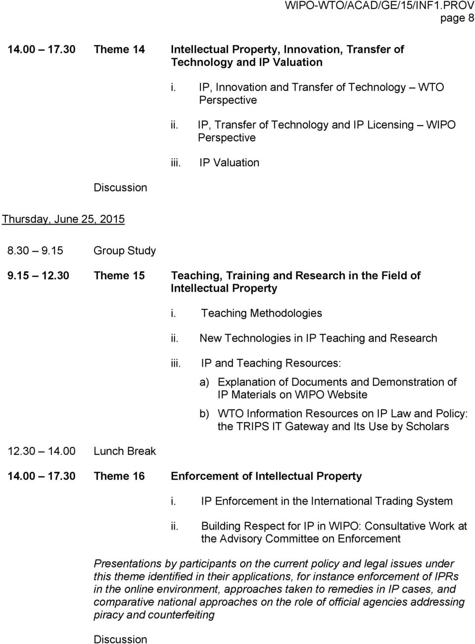 30 Theme 15 Teaching, Training and Research in the Field of Intellectual Property i.