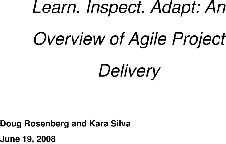 Agile Project Delivery