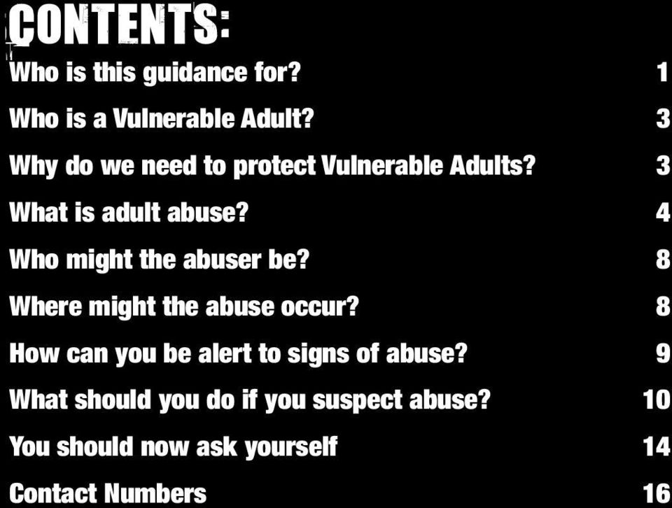 4 Who might the abuser be? 8 Where might the abuse occur?