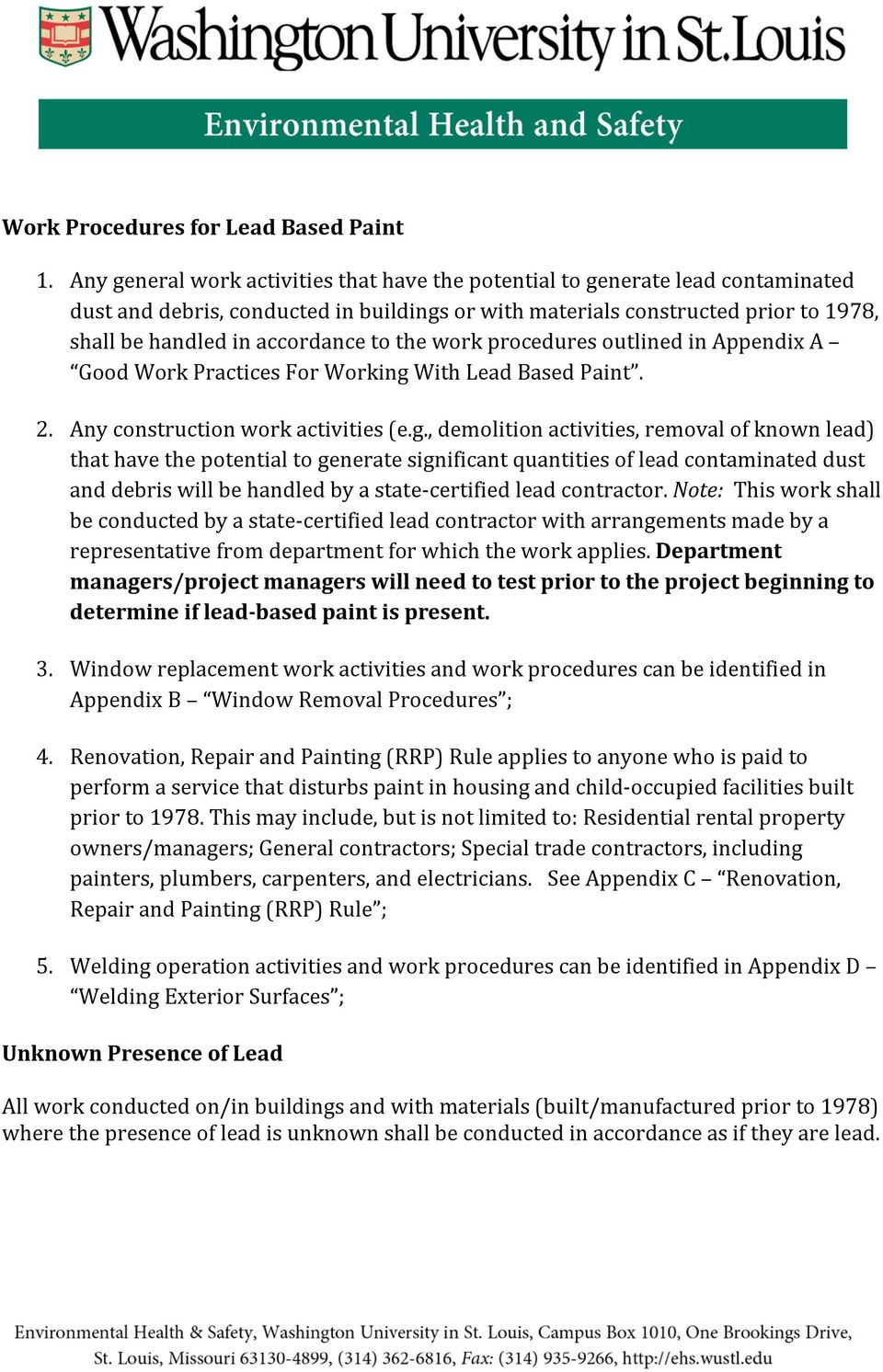 to the work procedures outlined in Appendix A Good Work Practices For Working