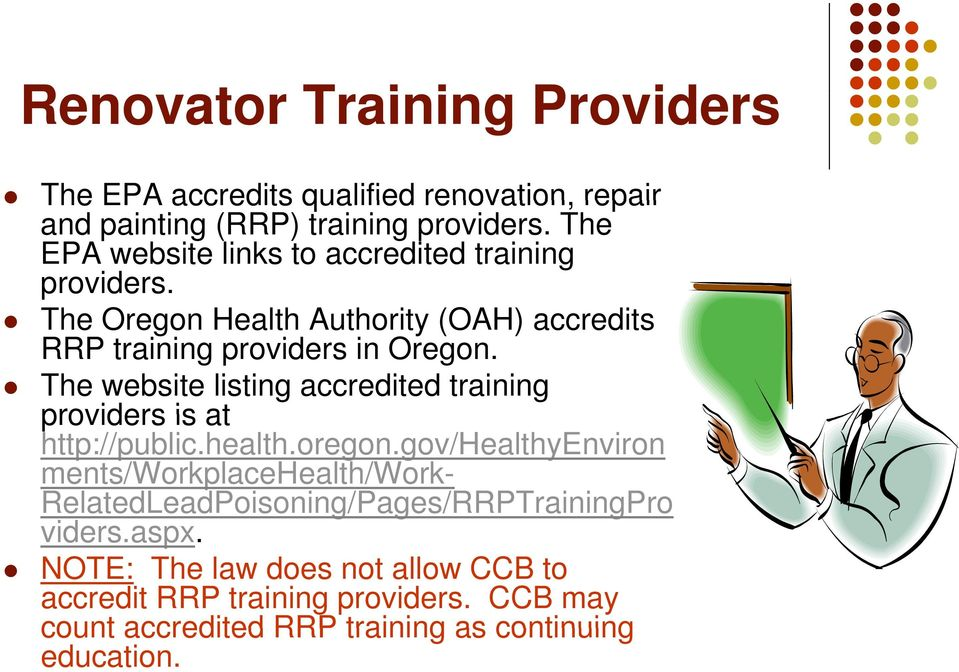 The website listing accredited training providers is at http://public.health.oregon.
