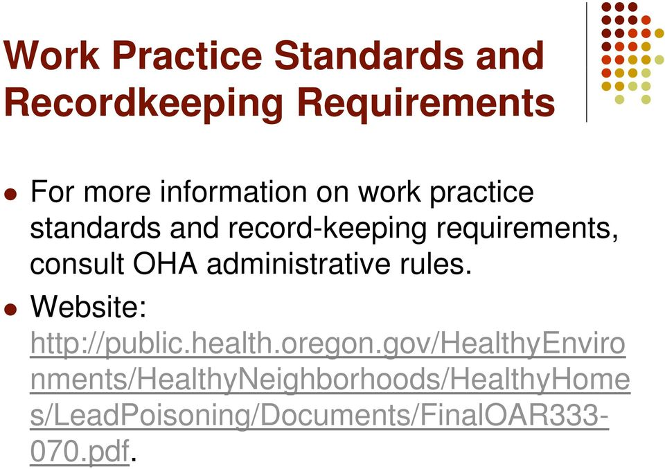 administrative rules. Website: http://public.health.oregon.