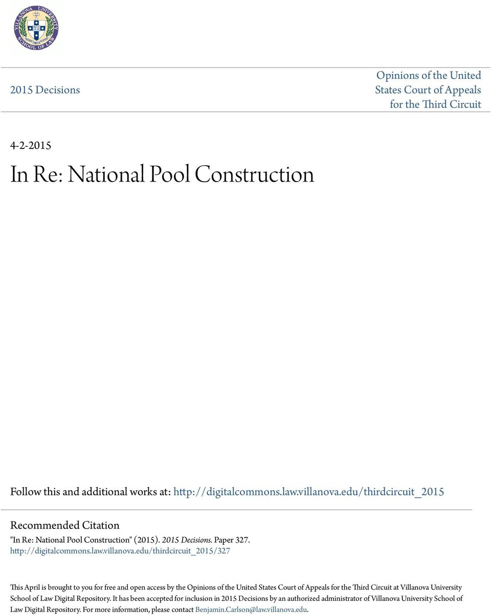 "edu/thirdcircuit_2015 Recommended Citation ""In Re: National Pool Construction"" (2015). 2015 Decisions. Paper 327. http://digitalcommons.law."