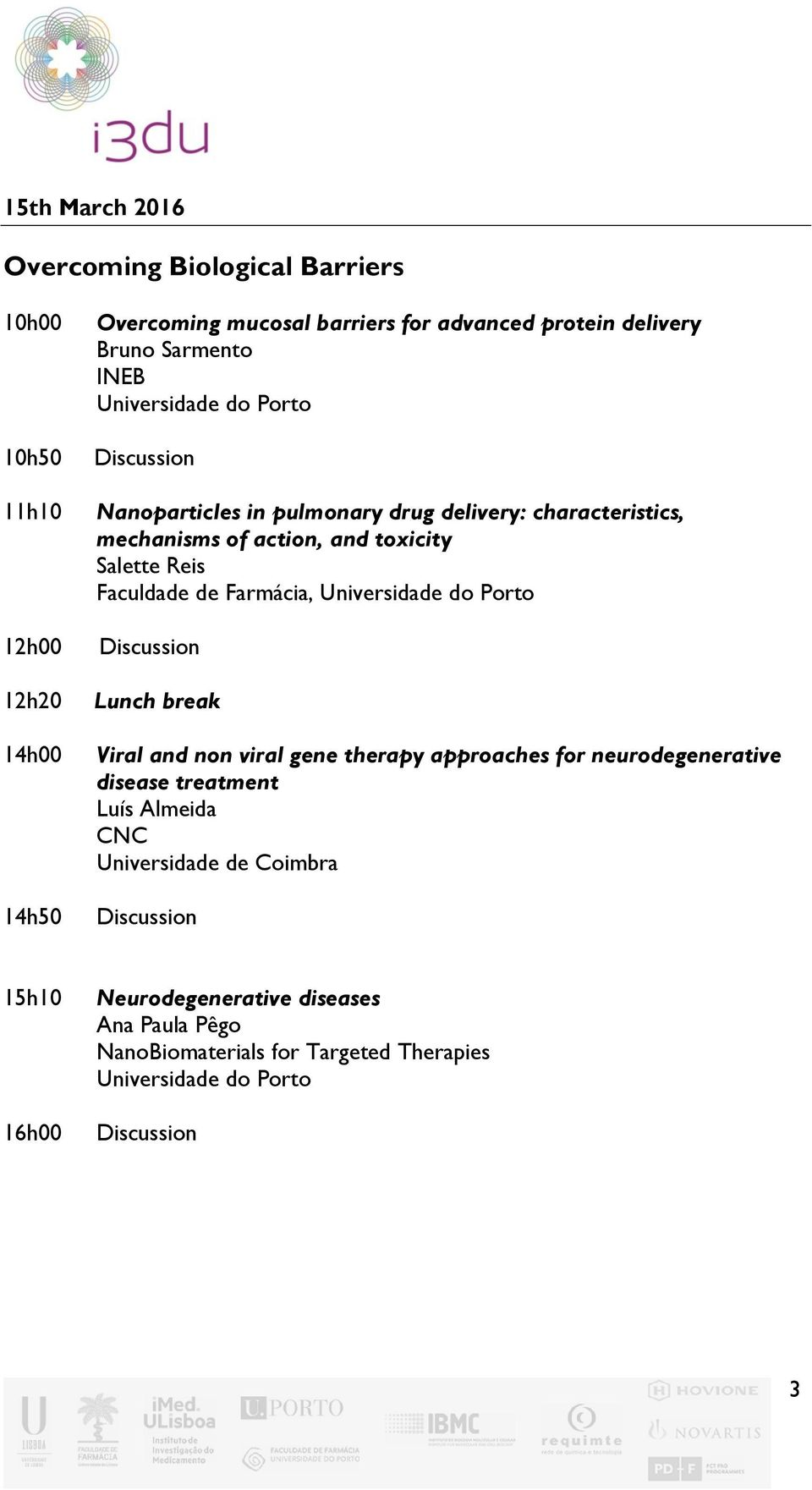 Reis Faculdade de Farmácia, Universidade do Porto Viral and non viral gene therapy approaches for neurodegenerative disease treatment Luís
