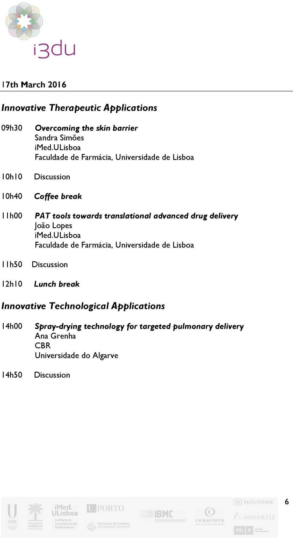 advanced drug delivery João Lopes Innovative Technological Applications 14h50