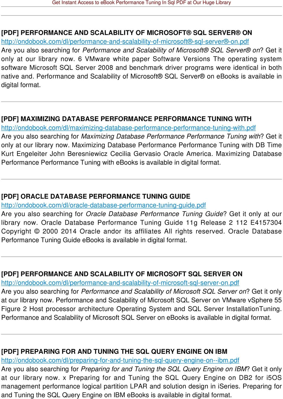 6 VMware white paper Software Versions The operating system software Microsoft SQL Server 2008 and benchmark driver programs were identical in both native and.