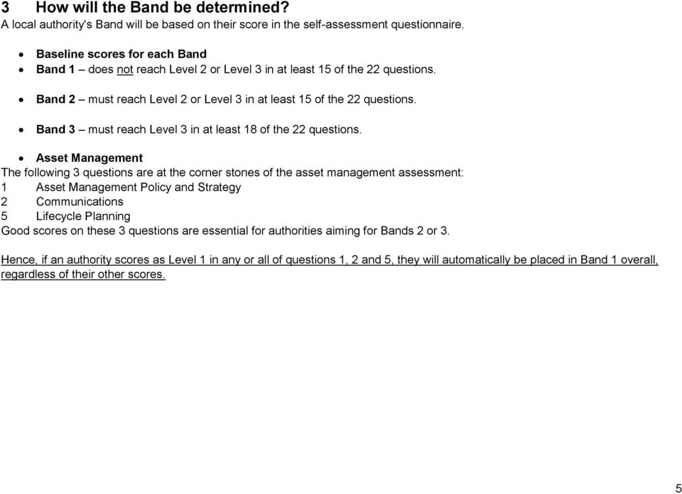 Band 3 must reach Level 3 in at least 18 of the 22 questions.