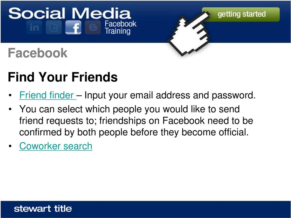 You can select which people you would like to send friend