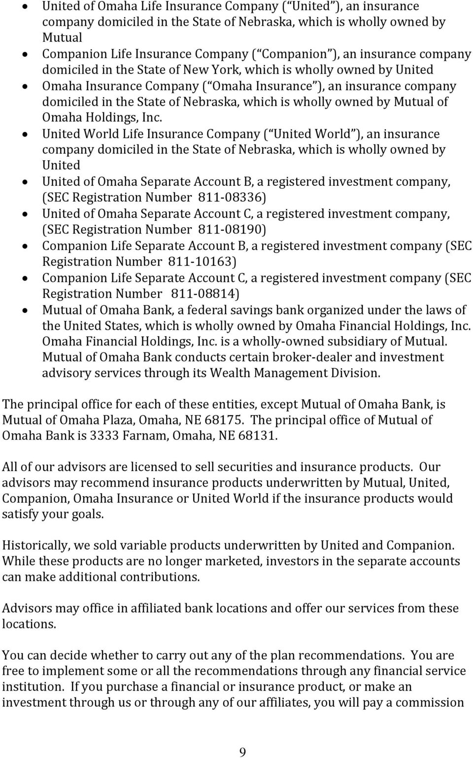 wholly owned by Mutual of Omaha Holdings, Inc.