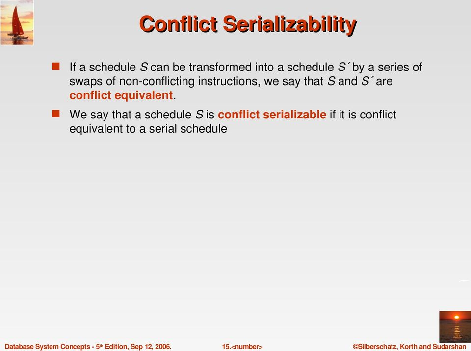 say that S and S are conflict equivalent.
