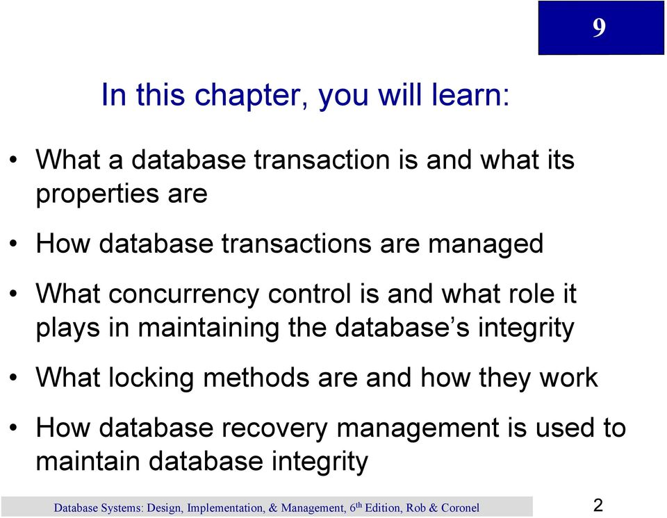 what role it plays in maintaining the database s integrity What locking methods are