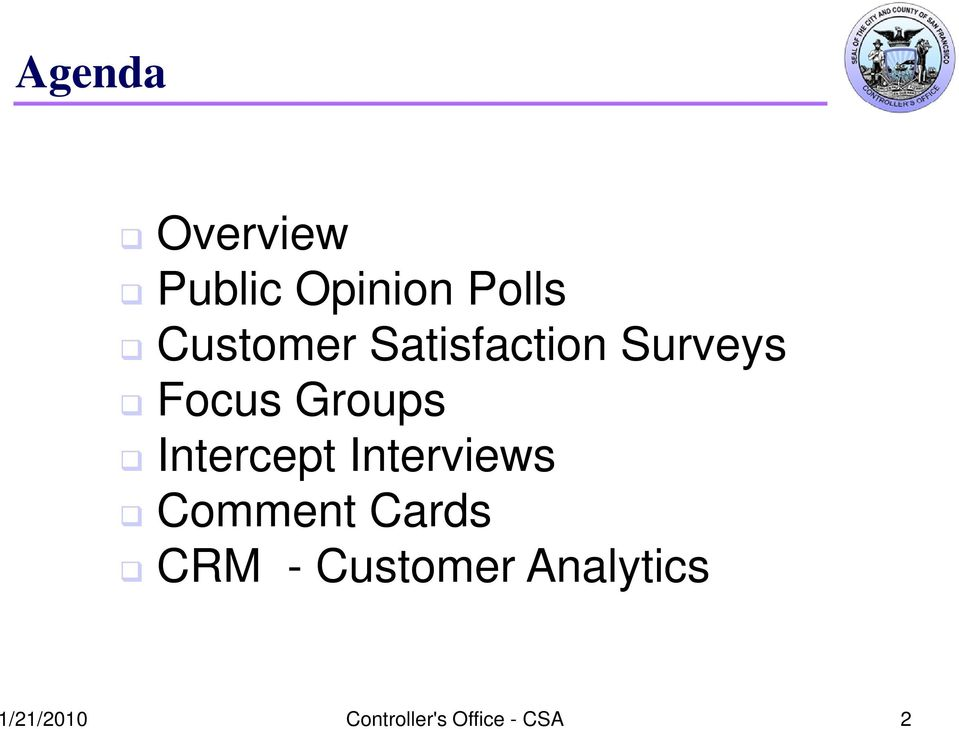 Intercept Interviews Comment Cards CRM -
