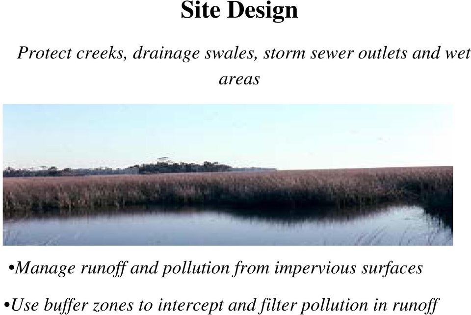 and pollution from impervious surfaces Use