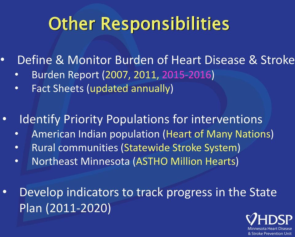 American Indian population (Heart of Many Nations) Rural communities (Statewide Stroke System)