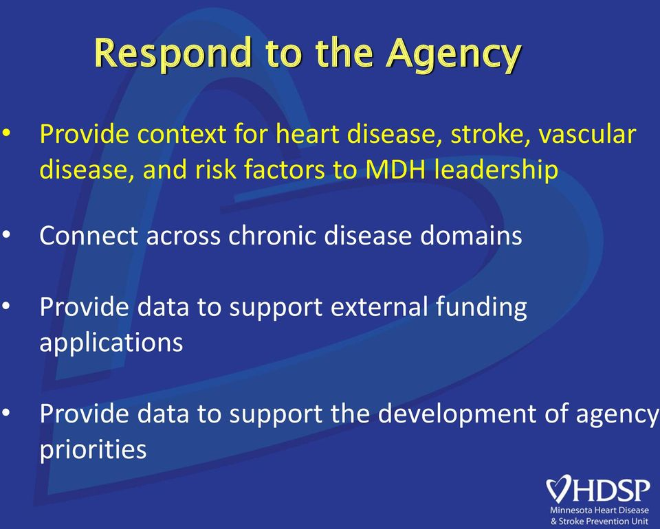 chronic disease domains Provide data to support external funding