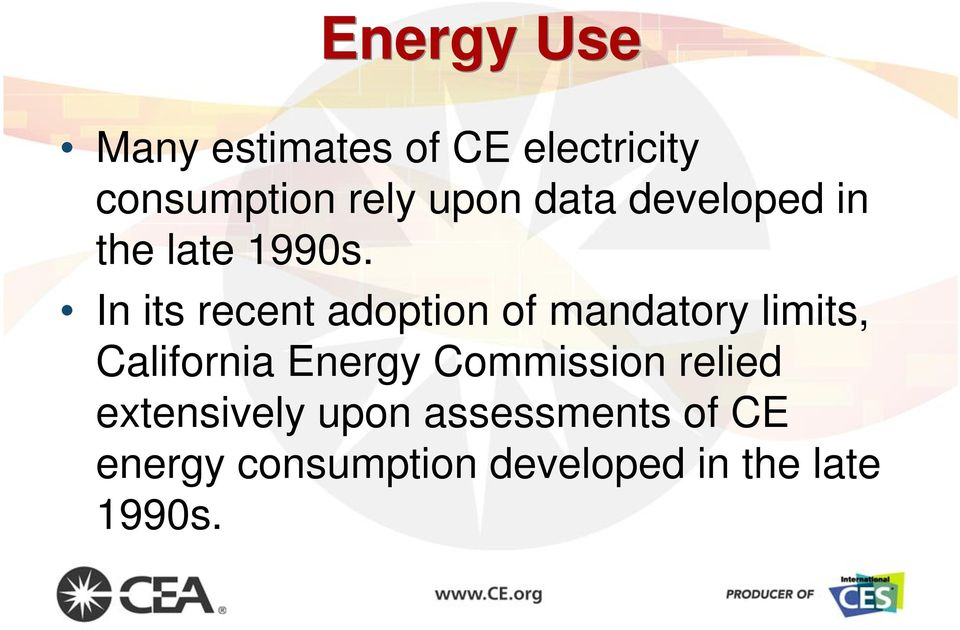 In its recent adoption of mandatory limits, California Energy