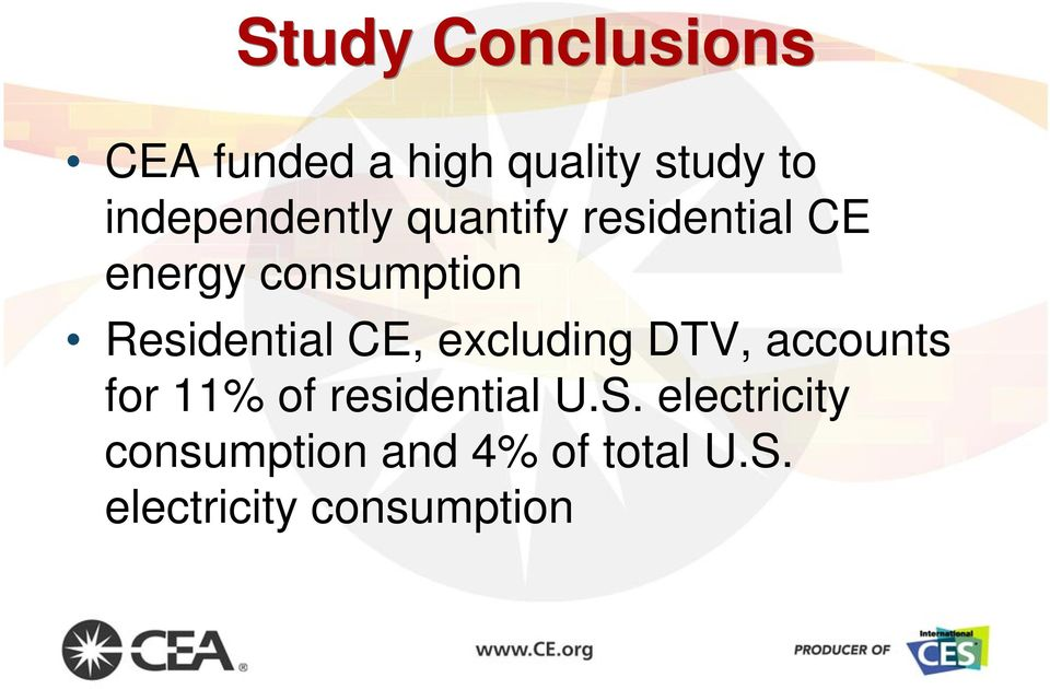 Residential CE, excluding DTV, accounts for 11% of