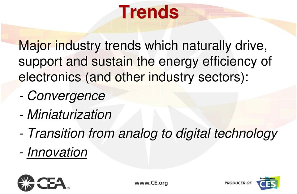 (and other industry sectors): - Convergence -