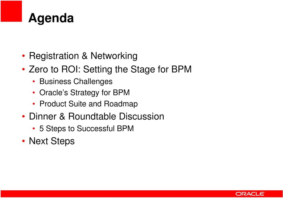 s Strategy for BPM Product Suite and Roadmap Dinner
