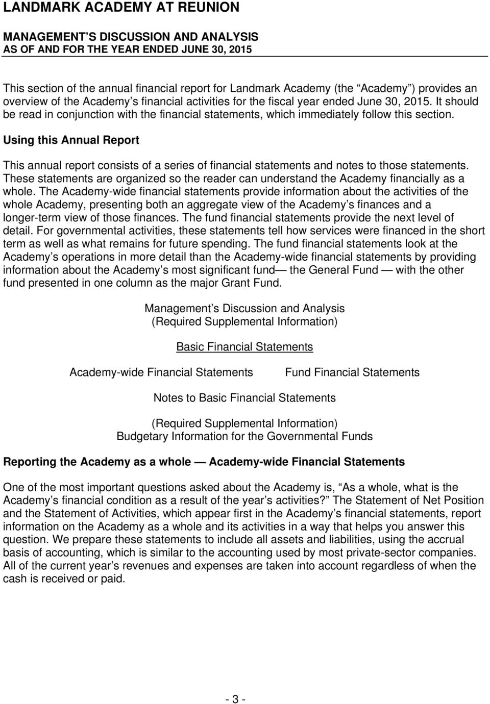 Using this Annual Report This annual report consists of a series of financial statements and notes to those statements.