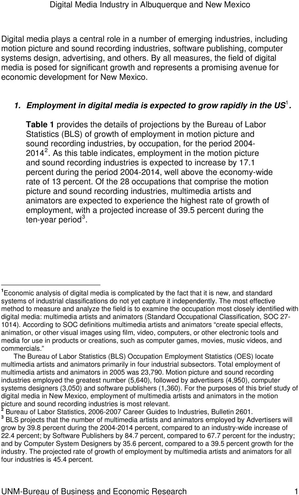 Employment in digital media is expected to grow rapidly in the US 1.
