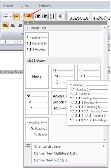 Styles and Formatting 1.7 Editing Multilevel lists Figure 1-2 Applying automatic numbering to headings To include the word Chapter before the number one in Heading 1, e.g. Chapter 1: Ensure that your cursor is placed on Heading 1.