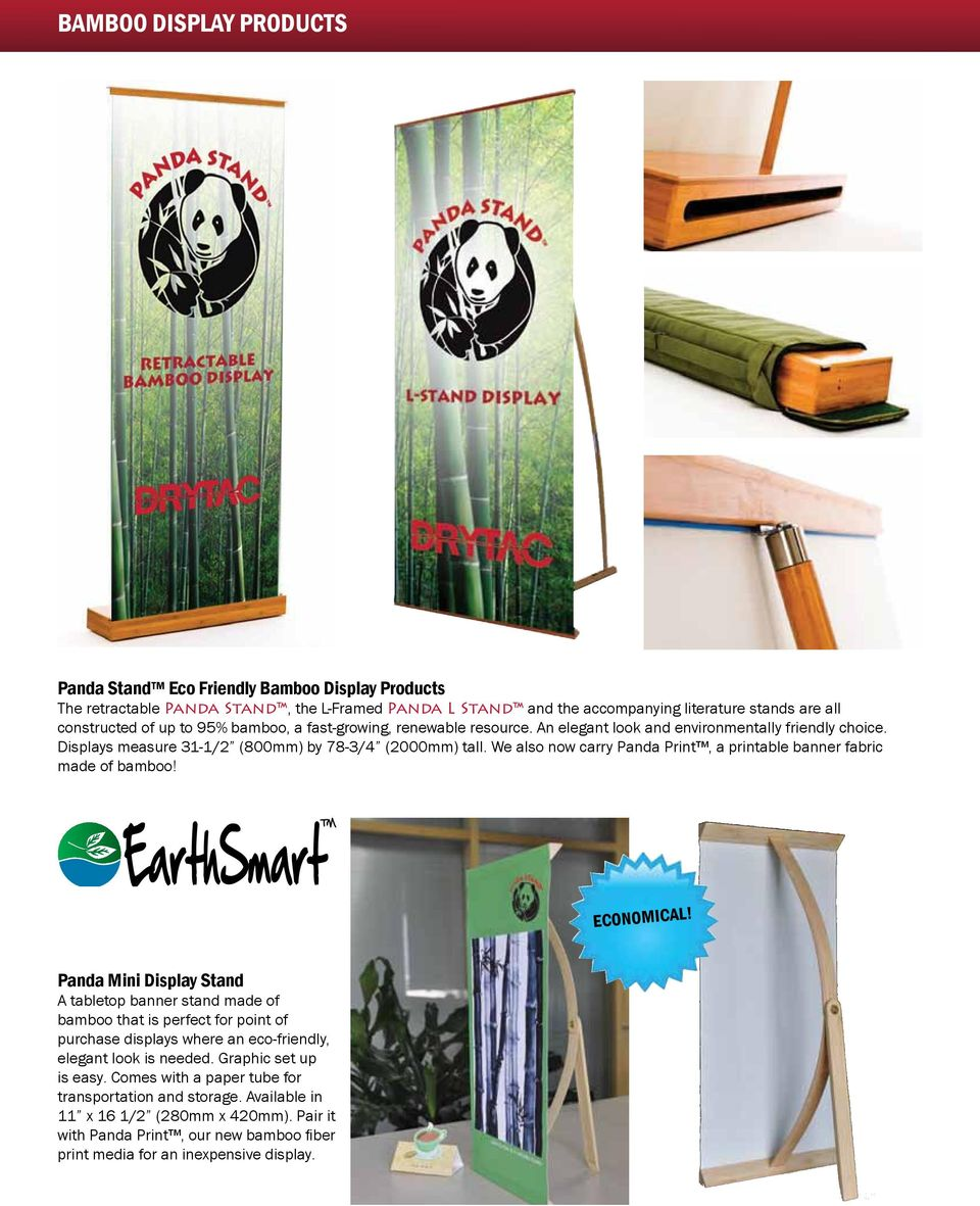 We also now carry Panda Print, a printable banner fabric made of bamboo! economical!
