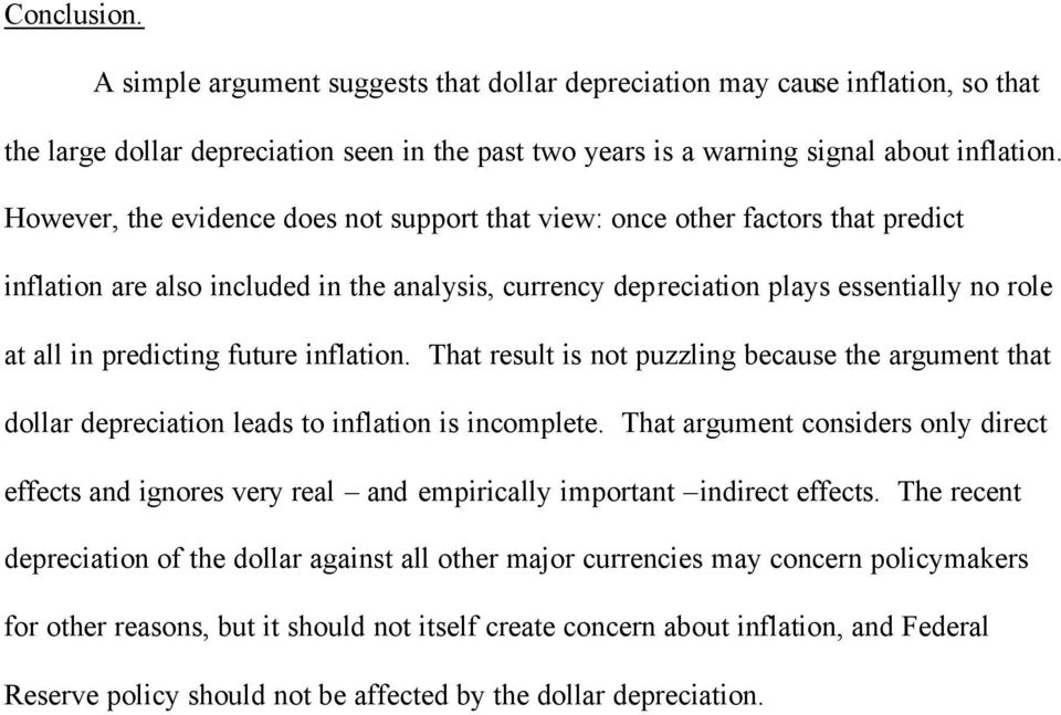future inflation. That result is not puzzling because the argument that dollar depreciation leads to inflation is incomplete.